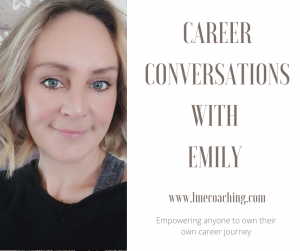 Read more about the article Career Conversations with Emily