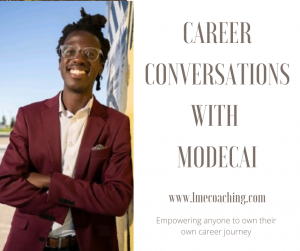 Read more about the article Career Conversations with Modecai