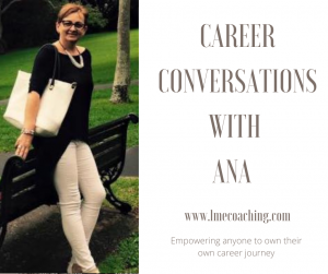 Read more about the article Career Conversations with Ana